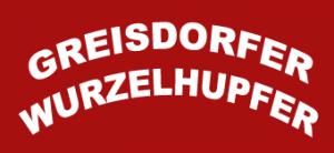 Greisdorfer Wurzelhupfer